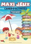 Maxi jeux, Cahier d'activités pour les enfants de 6 à 10 ans: Des heures de plaisir avec 100 jeux tels que Labyrinthe, points à relier, Différences, Sudoku, Jeux de mémoire, Jeux mathématiques…